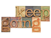 Keep going - motivation concept — Stock Photo