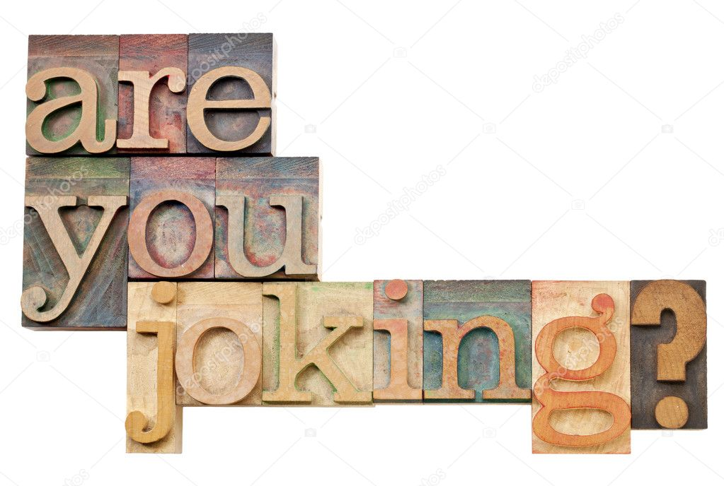 Are you joking question - isolated text in vintage letterpress wood type — 图库照片 #9938767