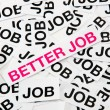 Better job — Foto de Stock