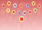 Happy birthday eight years — Stock Vector