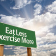 Eat Less Exercise More Green Road Sign and Clouds — Stock Photo