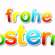 Frohe ostern — Stock Photo