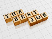 The best job golden — Stock Photo
