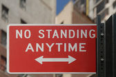 No standing anytime sign — Stock Photo