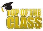 Top of the class graduation cap illustration sign design — Stock Photo
