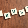 Trust word made by letter pieces — Stock Photo