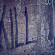 Kill Spray Lettering in a Grunge Wall — Foto de Stock
