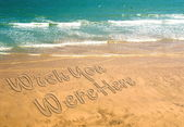 Wish you were here written in the sand — Stock Photo