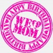 Grunge happy birthday mom, vector illustration — Stock Vector