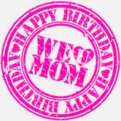 Grunge happy birthday mom, vector illustration — Stock Vector