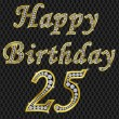 Stockvector : Happy 25 birthday, golden with diamonds, vector illustration