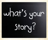 """""""What is your story"""" handwritten with white chalk on a blackboar — Stock Photo"""