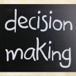 """Decision making"" handwritten with white chalk on a blackboard — Stock Photo"