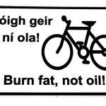 Irish burn fat not oil road sign on white — Stock Photo