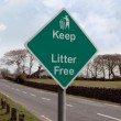 Royalty-Free Stock Photo: Keep litter free road sign