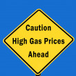 Caution - High gas prices — Stock Photo