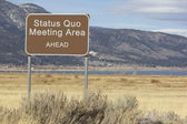 Road Sign - Ahead Series - status quo meeting area — Stock Photo