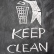 Keep clean drawn on a blackboard — Stock Photo #8088189