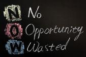 Acrónimo de ahora - no hay oportunidad desperdiciada — Foto de Stock