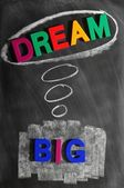 Dream big — Stock Photo