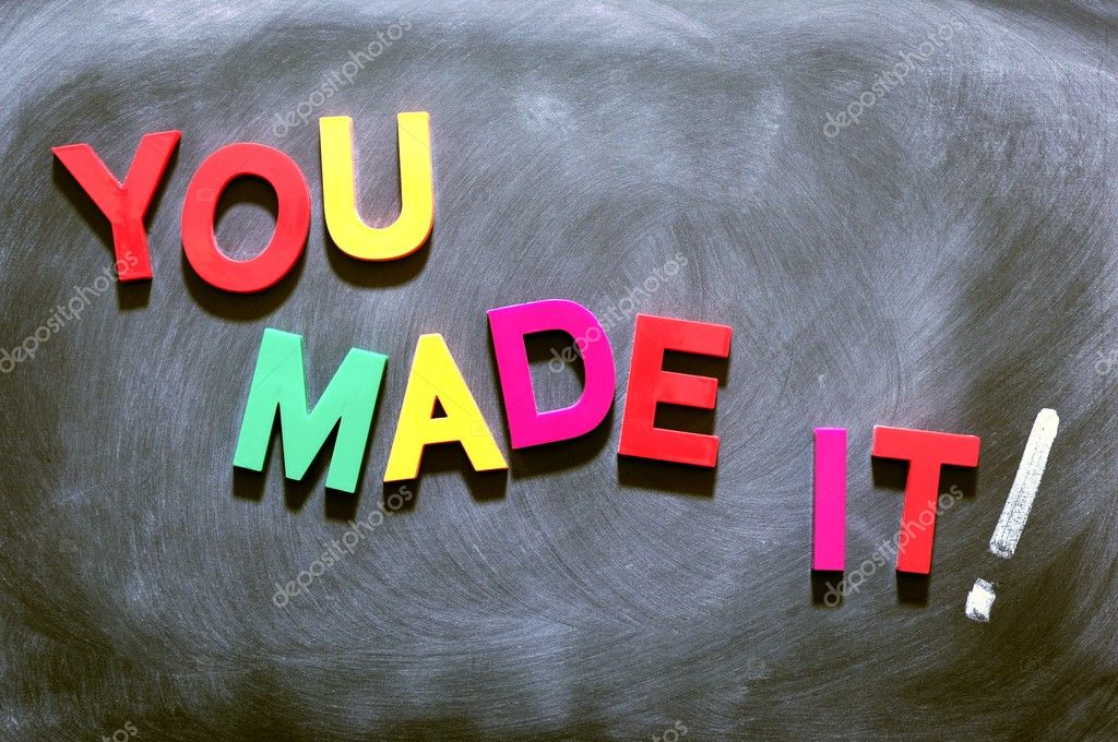 You made it - text made of colorful letters on a smudged blackboard — Stock Photo #9025054