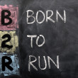 Acronym of B2R - Born to Run — Stock Photo