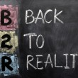 Acronym of B2R - Back to Reality — Stock Photo #9060498