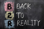 Acronym of B2R - Back to Reality — Stock Photo