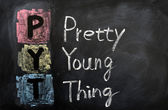 Acronym of PYT for Pretty Young Thing — Stock Photo