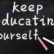 Keep Education Yourself — Stock Photo