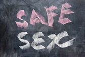 Chalkboard writing - Safe sex — Stock Photo