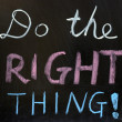 Stock Photo: Do right thing