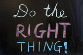 Do the right thing — Stock Photo