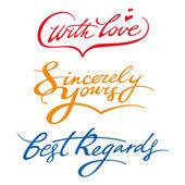 Saludos cordiales sinceramente tuyo con la firma de amor — Vector de stock