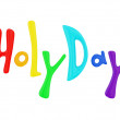 Stock Photo: Holliday colorful lettering.