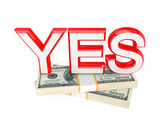 Word YES and two packs of money. — Stock Photo