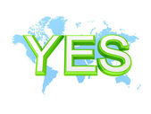 Green word YES and world's map. — Stock Photo