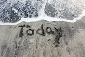 Today words on sand — Stock Photo