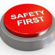 Stock Photo: 3d safety first button