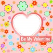 Stock Vector: Be my valentine scrapbook flower background