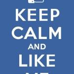 Keep calm and Like me — Stock Vector