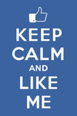 Keep calm and Like me — Stockvector