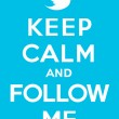 Постер, плакат: Keep calm and follow me