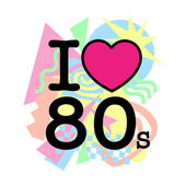 I love 80's old style — Stock Vector