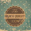 Old vector round retro vintage grunge label - highest quality - Stock Vector
