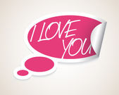 Vector I Love You speech bubble — Stock Vector