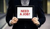 Need A Job? — Stock Photo