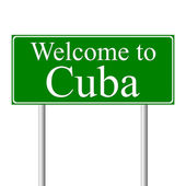 Welcome to Cuba, concept road sign — Stock Vector