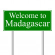 Welcome to Madagascar, concept road sign — Stock Vector