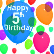 Multicolored Balloons For Celebrating A 5th or Fifth Birthday — Stock Photo